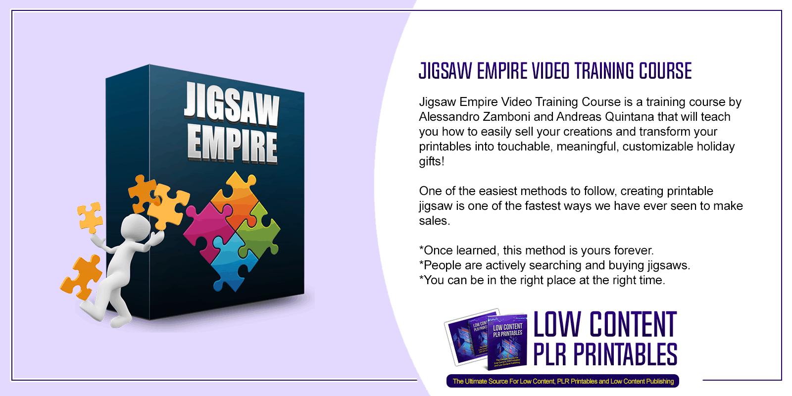 Jigsaw Empire Video Training Course