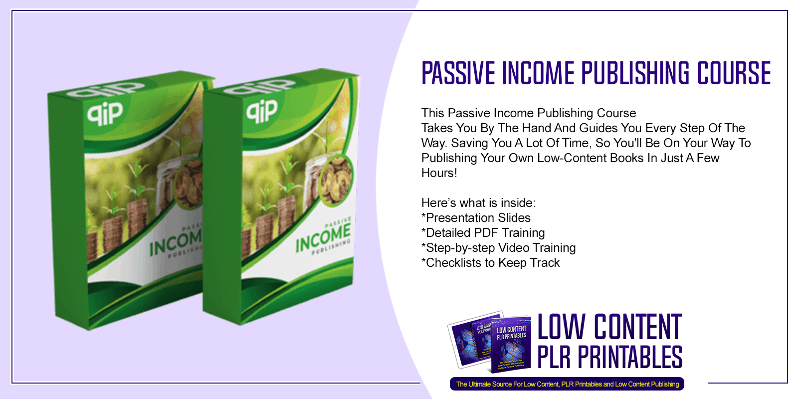 Passive Income Publishing Done For You Course