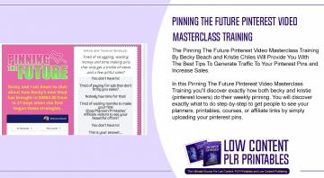 Pinning The Future Pinterest Video Masterclass Training