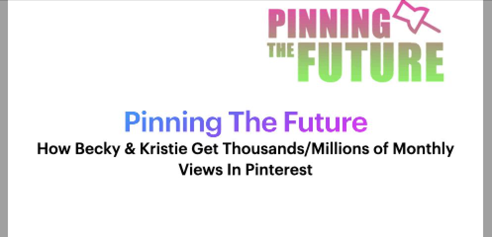 Pinning The Future Pinterest Video Masterclass Training Bonus 2