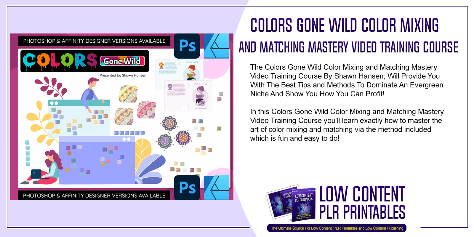 Colors Gone Wild Color Mixing and Matching Mastery Video Training Course