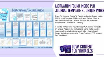 Motivation Found Inside PLR Journal Template 31 Unique Pages