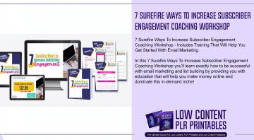 7 Surefire Ways To Increase Subscriber Engagement Coaching Workshop