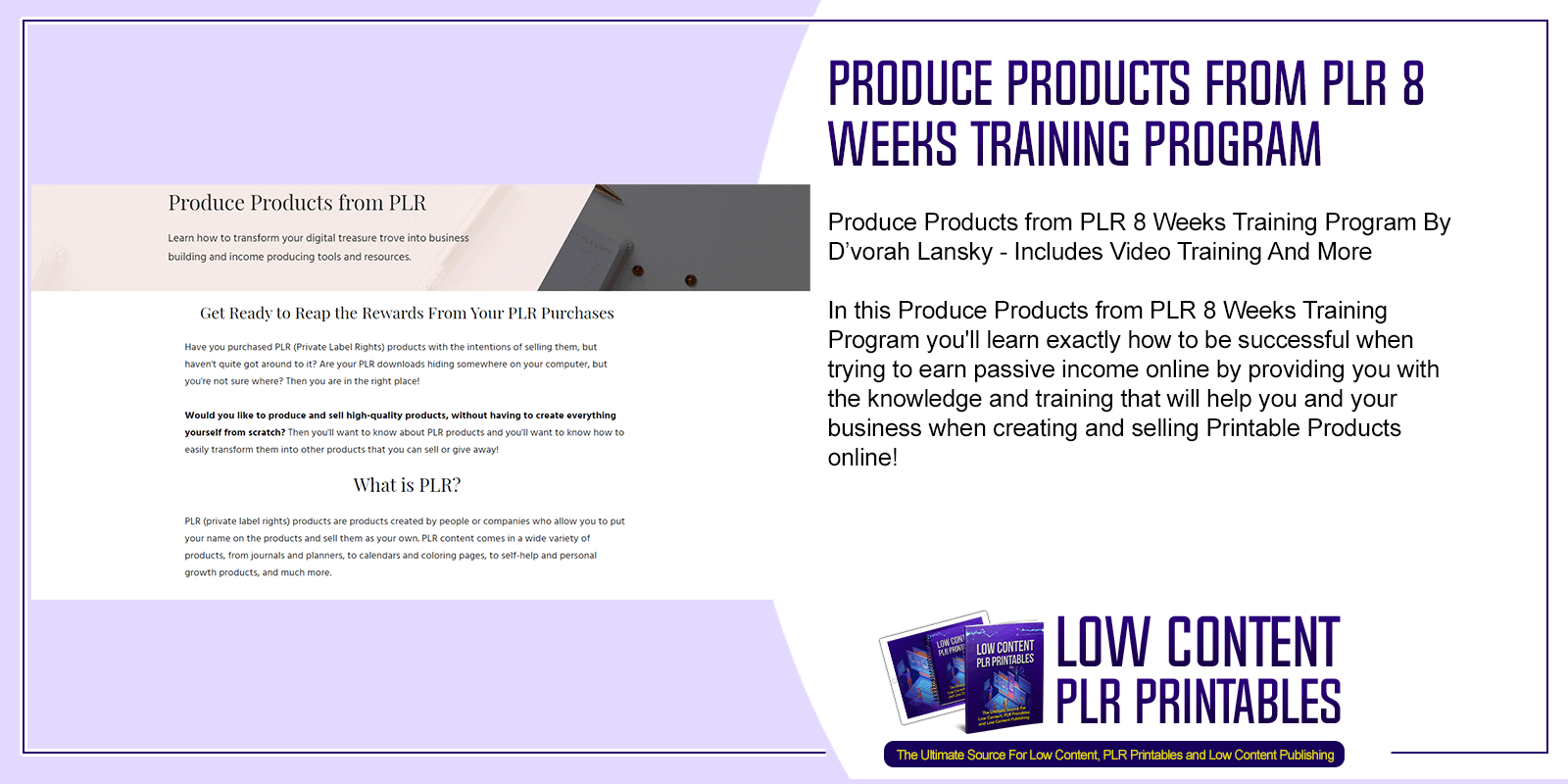 Produce Products from PLR 8 Weeks Training Program