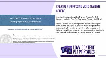 Creative Repurposing Video Training Course