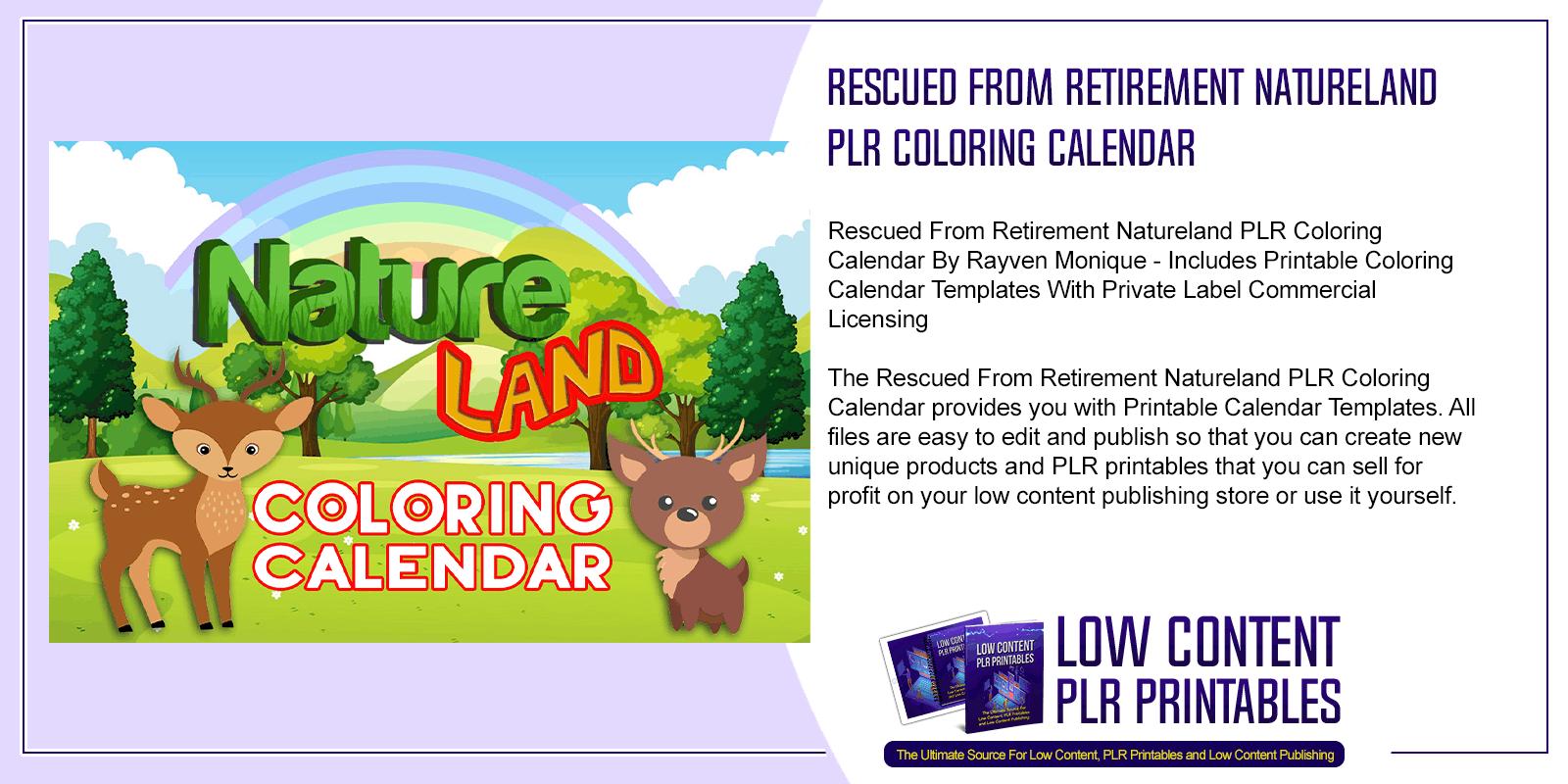Rescued From Retirement Natureland PLR Coloring Calendar