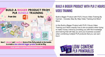 Build a Bigger Product with PLR 2 Hours Video Training