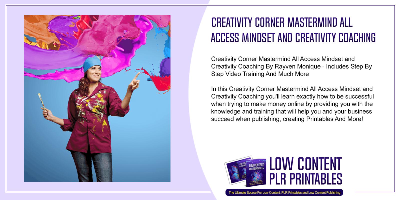 Creativity Corner Mastermind All Access Mindset and Creativity Coaching